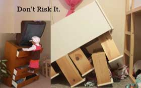 unbraced dresser can injure a child and get damaged in an earthquake
